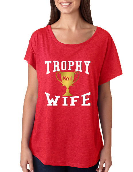 Women's Dolman Shirt Trophy Wife Cool Xmas Love Holiday Gift - ALLNTRENDSHOP - 5