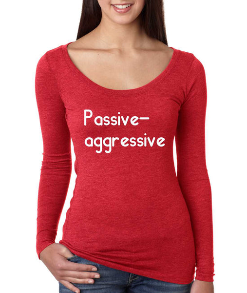 Women's Shirt Passive Agressive Lazy Tired Funny Shirt - ALLNTRENDSHOP - 5