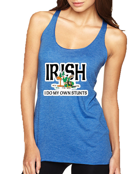 Women's Tank Top I Do My Own Irish Stunts St Patrick's