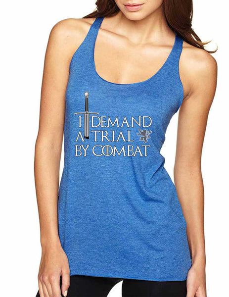 Women's Tank Top I Demand A Trial By Combat Cool Top - ALLNTRENDSHOP - 6