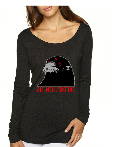 Three-eyed Crow All men must die women long sleeve shirt - ALLNTRENDSHOP - 4