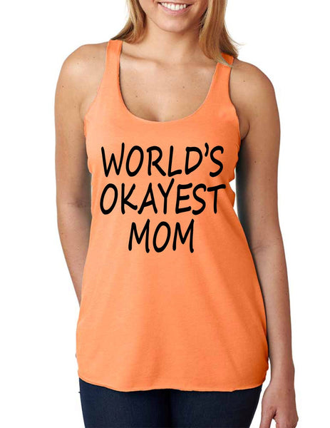 World's OKayest mom mothers day Women Triblend Tanktop - ALLNTRENDSHOP - 4