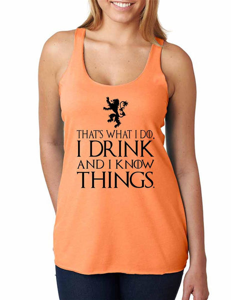 That What I Do I Drink And I Know Things Women Triblend Tanktop - ALLNTRENDSHOP - 3