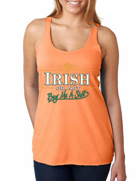 Irish or not buy me a shot St patrick women tanktop - ALLNTRENDSHOP - 1