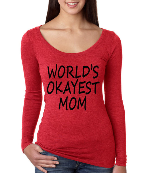 World's OKayest mom mothers day Women Long Sleeve Shirt - ALLNTRENDSHOP - 5