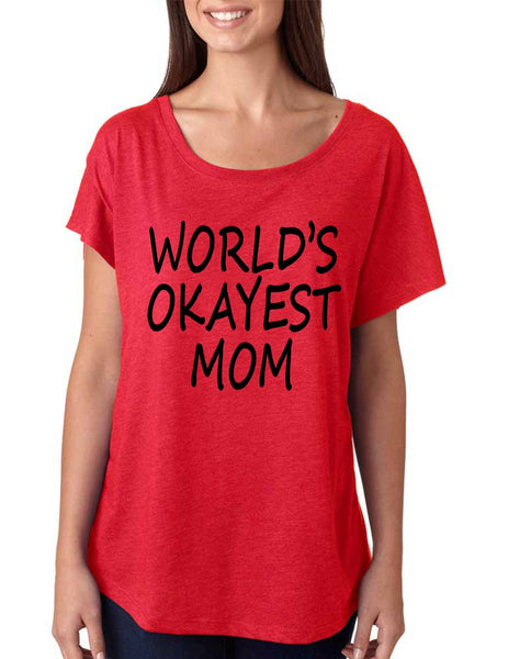 World's OKayest mom mothers day women's triblend dolman shirt - ALLNTRENDSHOP - 1