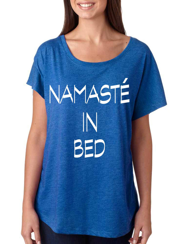 Namaste in bed  women's triblend dolman shirt - ALLNTRENDSHOP - 1