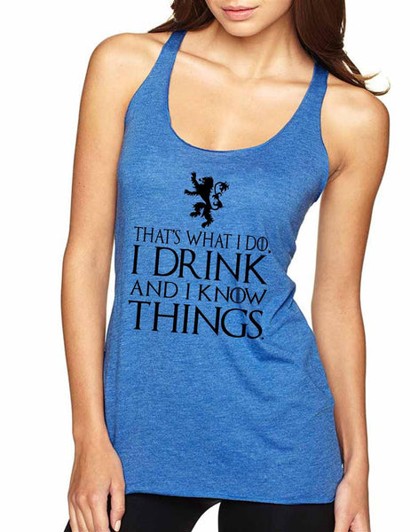 That What I Do I Drink And I Know Things Women Triblend Tanktop - ALLNTRENDSHOP - 4