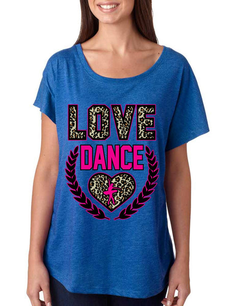 Love Dance Leopard Womens Tri-Blend Dolman shirt - ALLNTRENDSHOP - 4