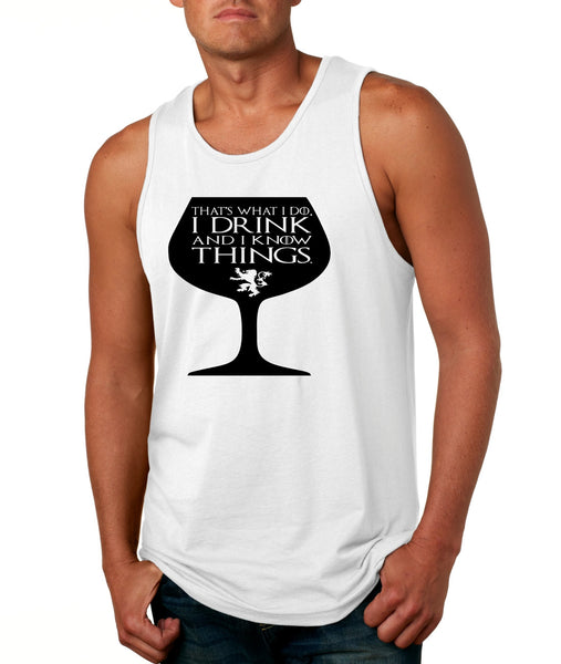 Men's Tank Top That's What I Do I Drink And Know Things Wing Glass Tyrion Lannister Game Of Thrones Inspired Top - ALLNTRENDSHOP - 2