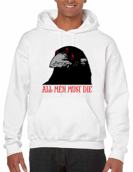 Three-eyed Crow All men must die men hooded sweatshirt - ALLNTRENDSHOP - 1