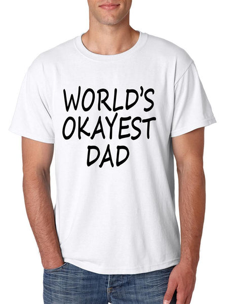 World's OKayest dad fathers day men t shirt - ALLNTRENDSHOP - 3
