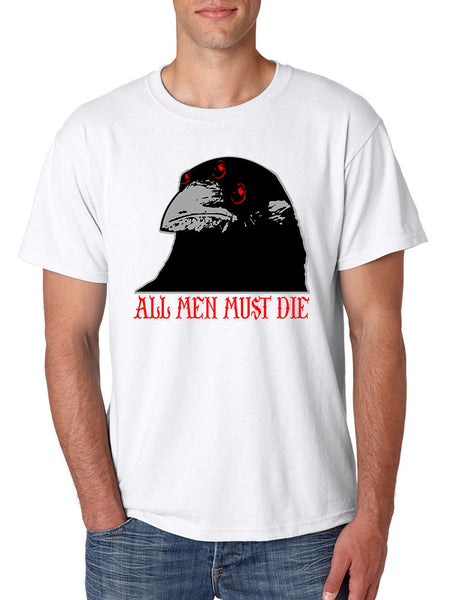 Three-eyed Crow All men must die men t-shirt - ALLNTRENDSHOP - 7