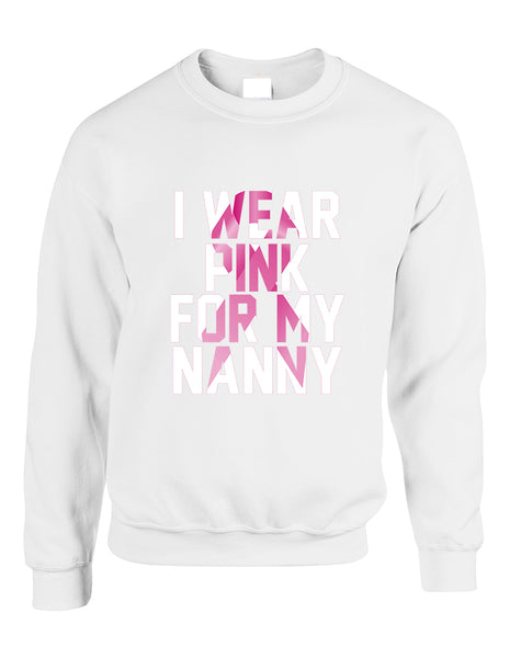 Adult Sweatshirt I Wear Pink For My Nanny Cancer Awareness