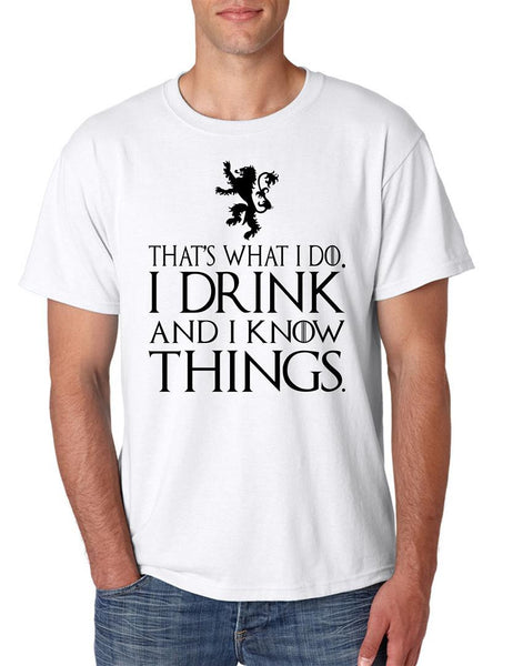 That What I Do I Drink And I Know Things mens t-shirt - ALLNTRENDSHOP - 6