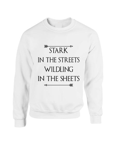Stark in the streets wildling in the sheets womens Sweatshirt - ALLNTRENDSHOP - 5