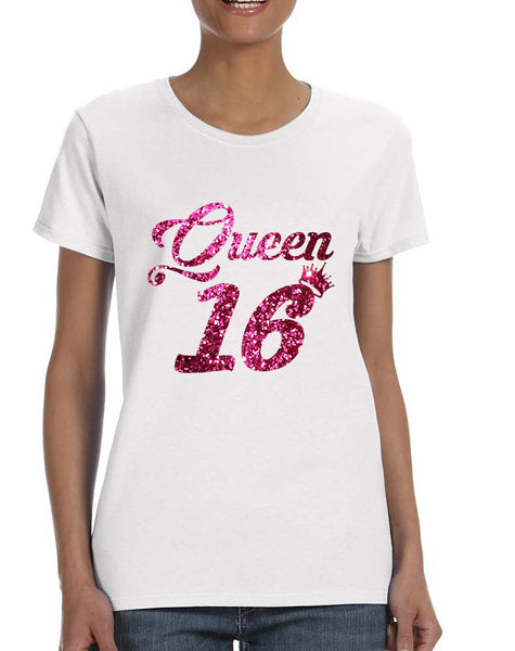 Women's T Shirt Queen 16 Glitter Pink Sweet Sixteen 16th Birthday