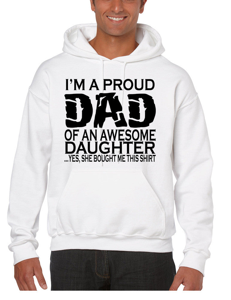 Men's Hoodie I'm A Proud Dad Of An Awesome Daughter Funny