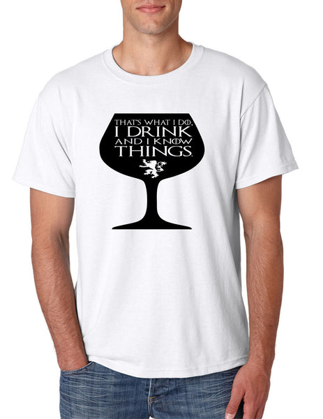 Men's T Shirt That's What I Do I Drink And Know Things Wing Glass Tyrion Lannister Top Game Of Thrones Inspired Tee - ALLNTRENDSHOP - 1