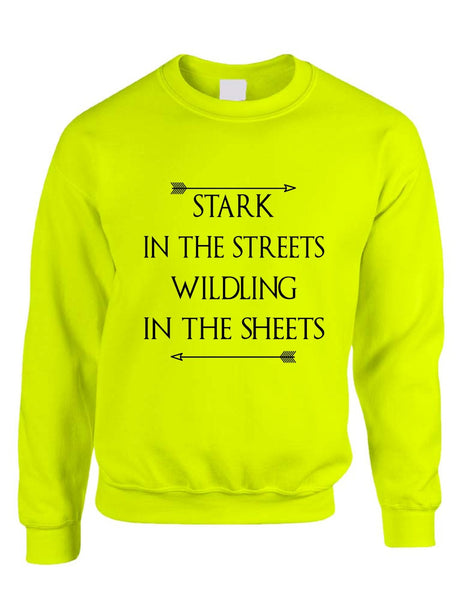 Stark in the streets wildling in the sheets womens Sweatshirt - ALLNTRENDSHOP - 6