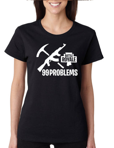 info for 44a25 8bc65 Women s T Shirt Battle Royale 99 Problems Popular Game Fans Gift