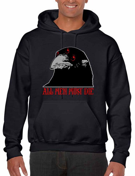 Three-eyed Crow All men must die men hooded sweatshirt - ALLNTRENDSHOP - 3