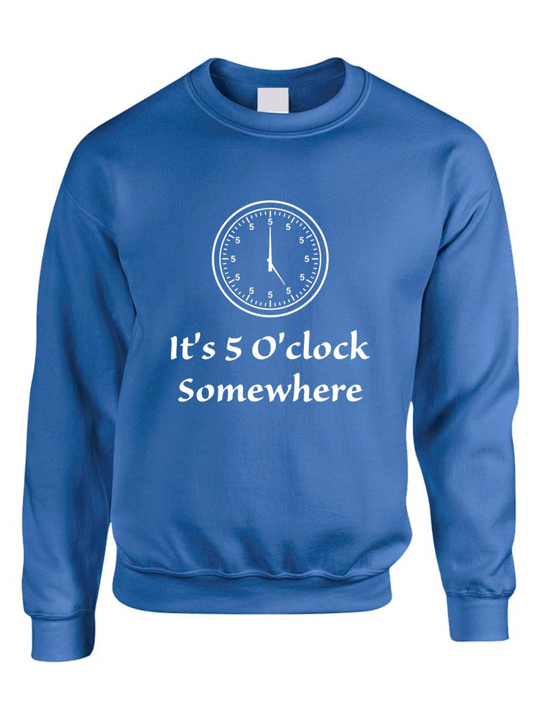 Adult Crewneck Sweatshirt It's 5 O'clock Somewhere Party Cool - ALLNTRENDSHOP