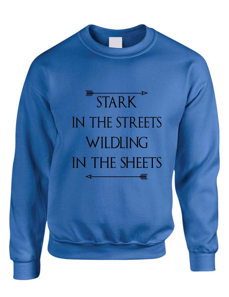 Stark in the streets wildling in the sheets womens Sweatshirt - ALLNTRENDSHOP - 7