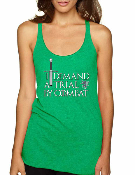 Women's Tank Top I Demand A Trial By Combat Cool Top - ALLNTRENDSHOP - 3