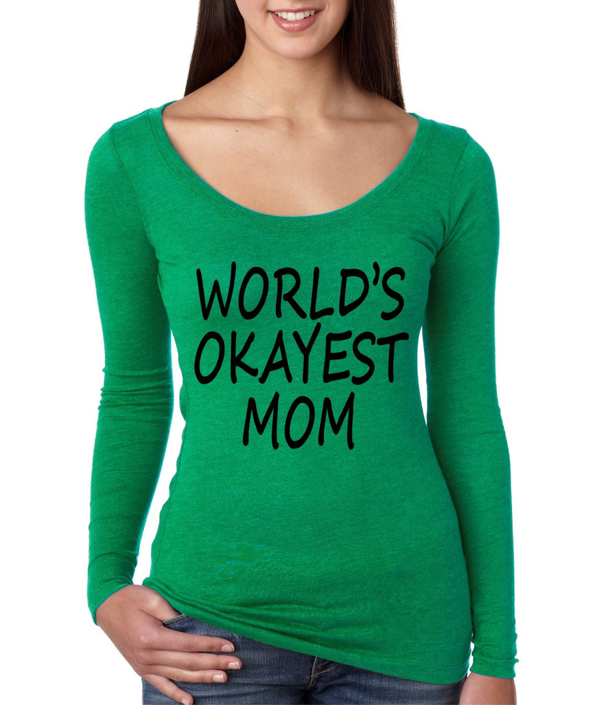 World's OKayest mom mothers day Women Long Sleeve Shirt - ALLNTRENDSHOP - 1