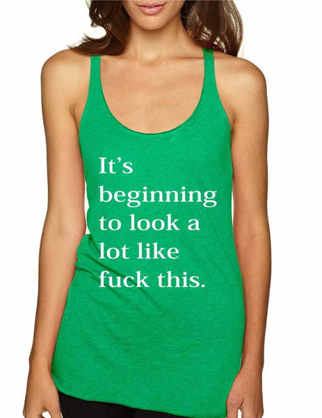 Women's Tank Top Beginning To Look A Lot Like F**k Cool - ALLNTRENDSHOP - 2