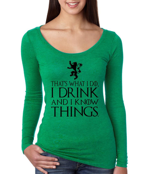 That What I Do I Drink And I Know Things Women Long Sleeve Shirt - ALLNTRENDSHOP - 2