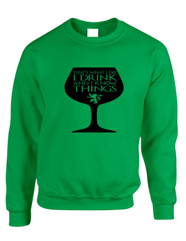 Adult Crewneck That's What I Do I Drink And Know Things Wing Glass Tyrion Lannister Game Of Thrones Inspired Top - ALLNTRENDSHOP