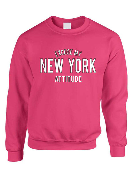 Adult Crewneck Excuse My New York Attitude Fun Cool Top - ALLNTRENDSHOP - 3