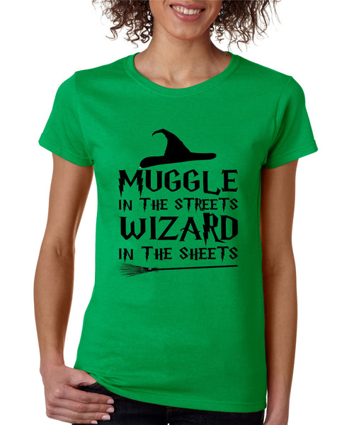 Women's T Shirt Muggle In The Streets Wizard In The Sheets - ALLNTRENDSHOP - 5