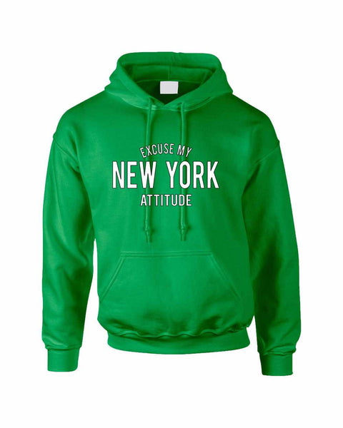 Adult Hoodie Excuse My New York Attitude Fun Cool Sweatshirt - ALLNTRENDSHOP - 2