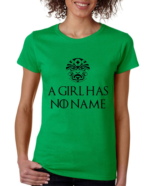 A Girl Has No Name women t-shirt - ALLNTRENDSHOP