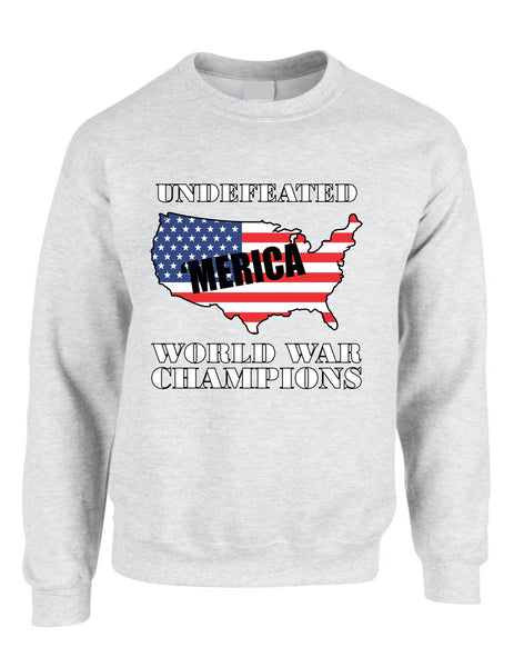 Adult Sweatshirt Undefeated World War Champions Love USA