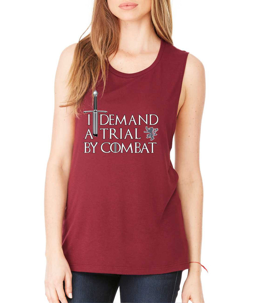 Women's Flowy Muscle Top I Demand A Trial By Combat - ALLNTRENDSHOP - 1