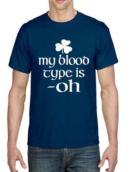 Men's T Shirt My Blood Type Is Oh Shamrock Saint Patrick's Irish Shirt