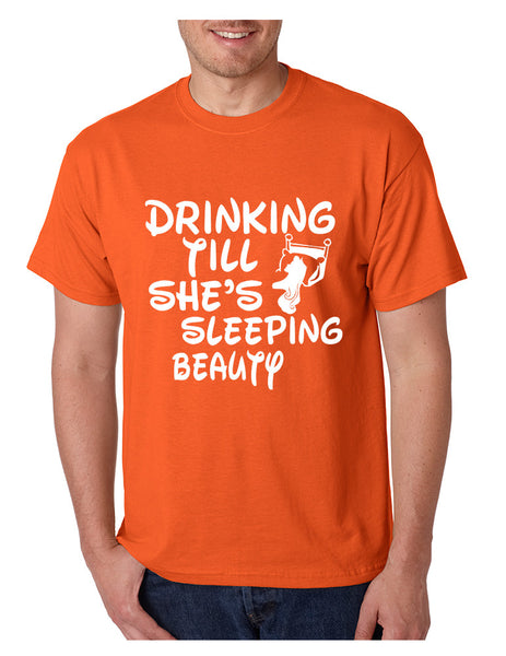 Men's T Shirt Drinking Till She's Sleeping Beauty Party Tee - ALLNTRENDSHOP - 3