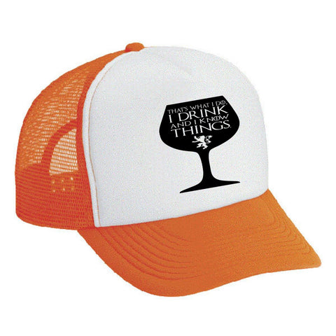 Snapback Hat Glass That's What I Do I Drink And I Know Things - ALLNTRENDSHOP