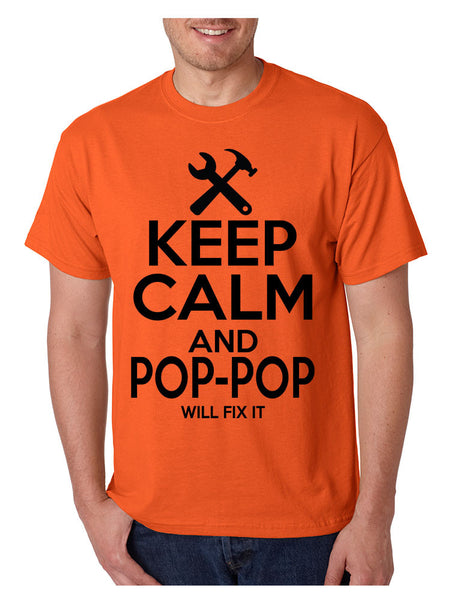 Men's T Shirt Keep Calm Pop Pop Will Fix It Grandpa Holiday Gift - ALLNTRENDSHOP - 3