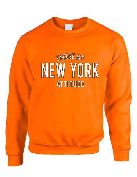 Adult Crewneck Excuse My New York Attitude Fun Cool Top - ALLNTRENDSHOP - 4