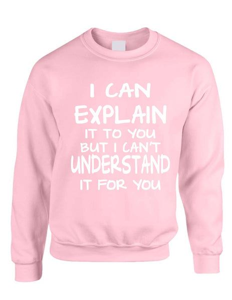 I can explain Men's Sweatshirt - ALLNTRENDSHOP