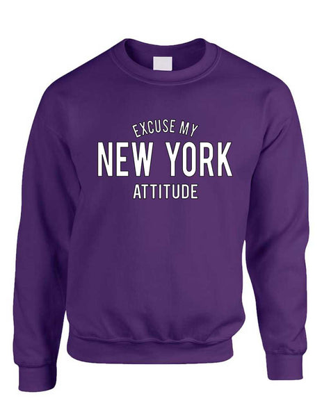 Adult Crewneck Excuse My New York Attitude Fun Cool Top - ALLNTRENDSHOP - 5