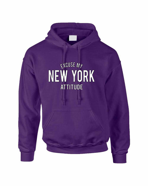Adult Hoodie Excuse My New York Attitude Fun Cool Sweatshirt - ALLNTRENDSHOP - 3