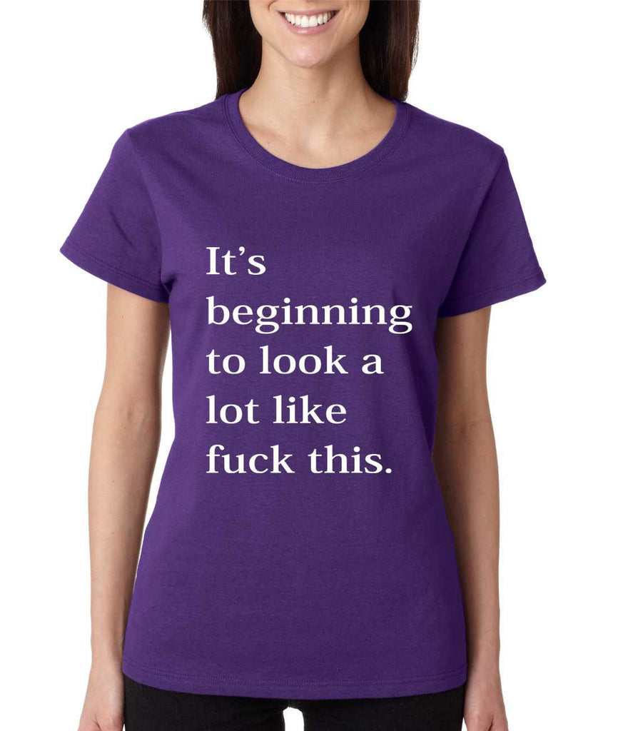 Women's T Shirt Beginning To Look A Lot Like F**k Fun Tee - ALLNTRENDSHOP - 1