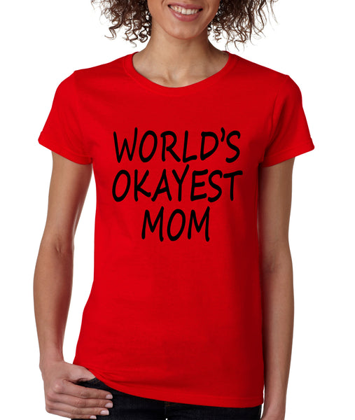 World's OKayest mom mothers day Women's t-shirt - ALLNTRENDSHOP - 2