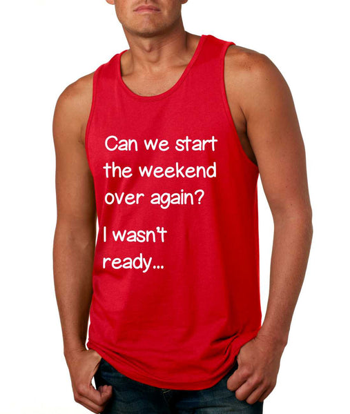 Men's Tank Top Can We Start Weekend Over Again Humor Top - ALLNTRENDSHOP - 4